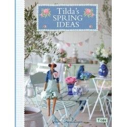Tilda's Spring Ideas, Tone...