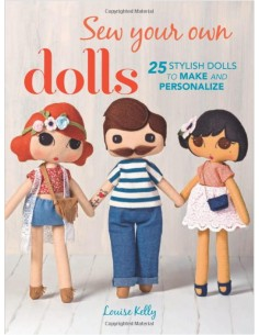 Sew Your Own Dolls by...