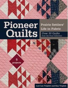 Pioneer Quilts - Prairie...