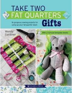 Take Two Fat Quarters:...