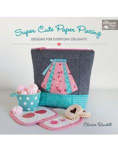 Super Cute Paper Piecing -...
